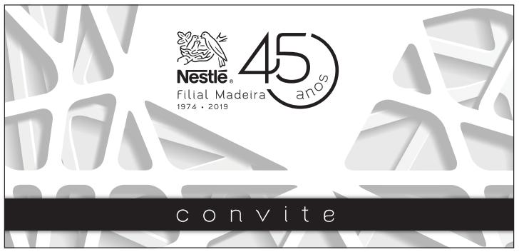 45º Aniversário da Filial da Nestlé na Madeira   Comemorações